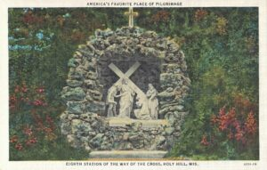Vintage Postcard Holy Hill Eighth Station of the Way of the Cross