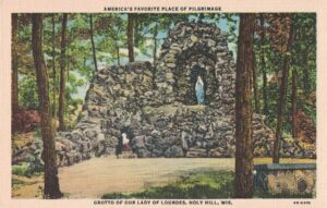 Vintage Postcard Holy Hill Grotto of Our Lady of Lourdes