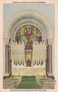 Vintage Postcard Holy Hill High Altar in the Church