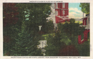 Vintage Postcard Holy Hill Sacred Heart Statue and Steps Looking From Monastery to Church
