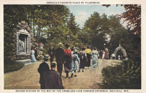 Vintage Postcard Holy Hill Second Station of the Way of the Cross and View Toward Entrance