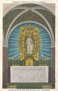 Vintage Postcard Holy Hill Shrine Altar of Our Lady of Holy Hill