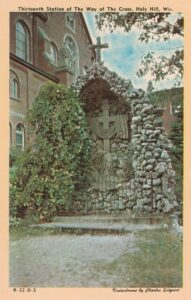 Vintage Postcard Holy Hill Thirteenth Station of the Way of the Cross