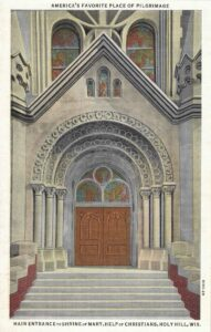 Vintage Postcard Main Entrance to Shrine of Mary, Help of Christians
