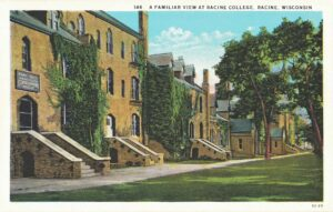 Vintage Postcard Racine A Familiar View at Racine College