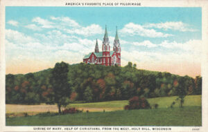 Vintage Postcard Shrine of Mary, Help of Christians From the West