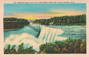 Vintage Postcard Niagara Falls American Falls and Falls View Bridge From Luna Island