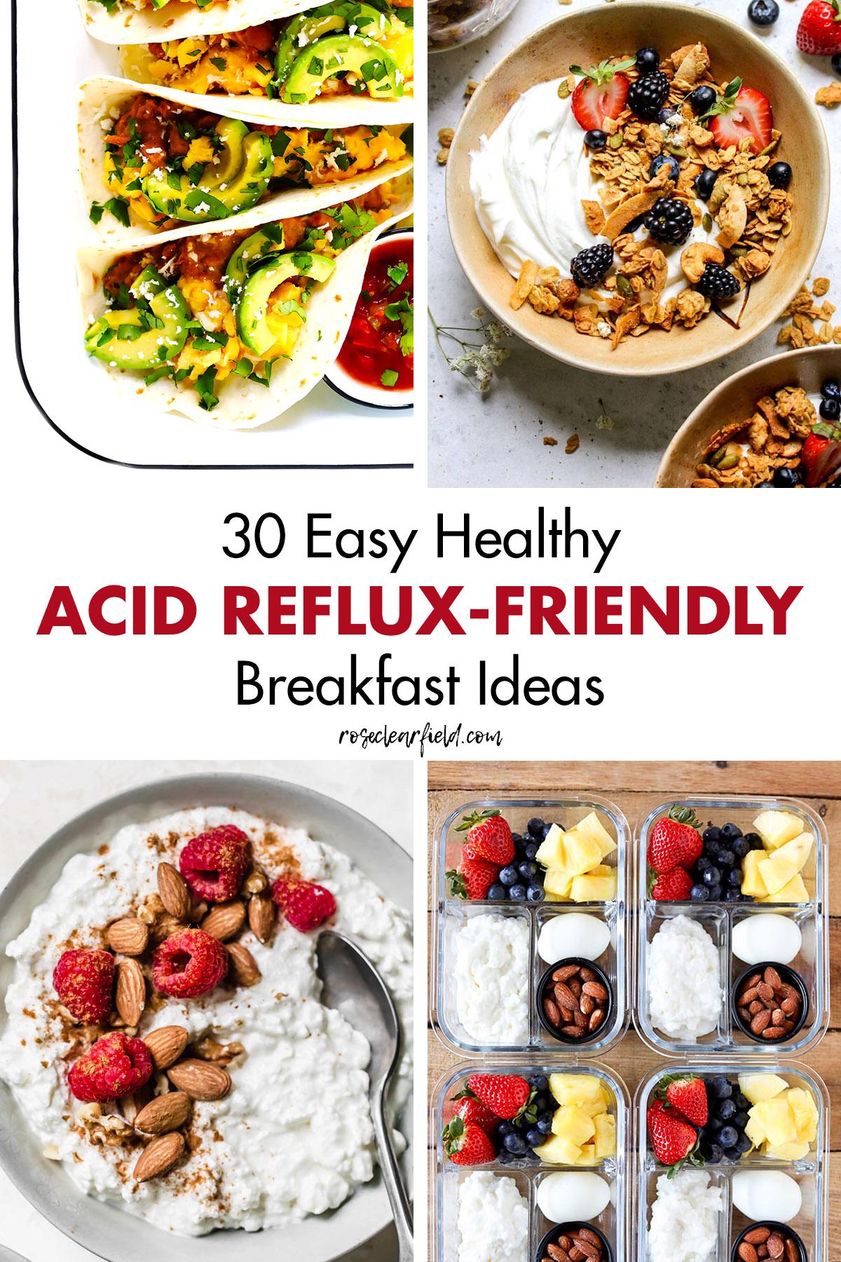 30 Easy Healthy Acid Reflux Friendly Breakfast Ideas Rose Clearfield