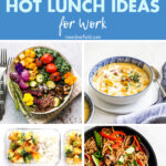 50 Easy Healthy Hot Lunch Ideas for Work
