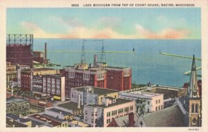 Vintage Postcard Racine Lake Michigan from Top of Court House