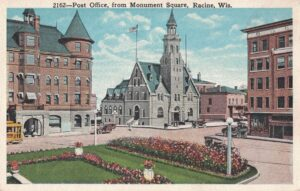 Vintage Postcard Racine Post Office from Monument Square