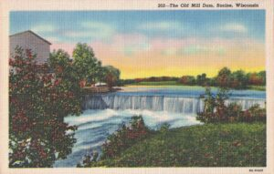 Vintage Postcard Racine The Old Mill Dam