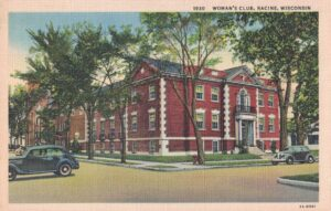 Vintage Postcard Racine Woman's Club