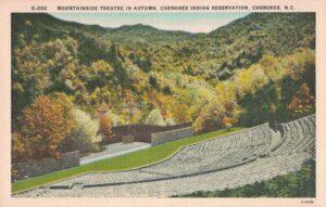 Vintage Postcard Mountain Theater in Autumn Cherokee Indian Reservation Cherokee NC