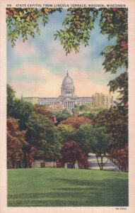 Vintage Postcard Madison Capitol From Lincoln Terrace