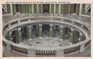 Vintage Postcard Madison Capitol View Looking Down Into the Rotunda