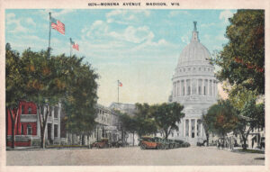 Vintage Postcard Madison Capitol from Monona Avenue