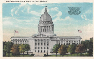 Vintage Postcard Madison State Capitol with Info