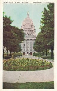 Vintage Postcard Madison Wisconsin State Capitol