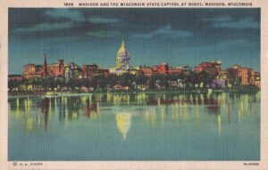 Vintage Postcard Madison and the Wisconsin State Capitol at Night