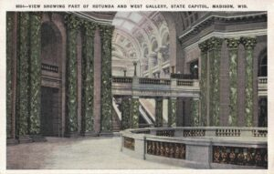 Vintage Postcard Wisconsin Capitol View Showing Part of Rotunda and West Gallery