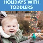 12 Tips for Navigating the Holidays with Toddlers