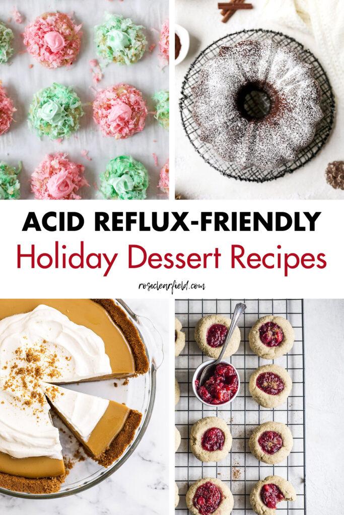 Acid Reflux-Friendly Holiday Dessert Recipes