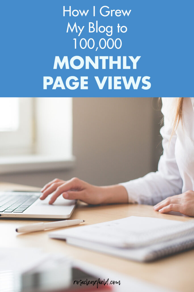 How I Grew My Blog to 100,000 Monthly Page Views