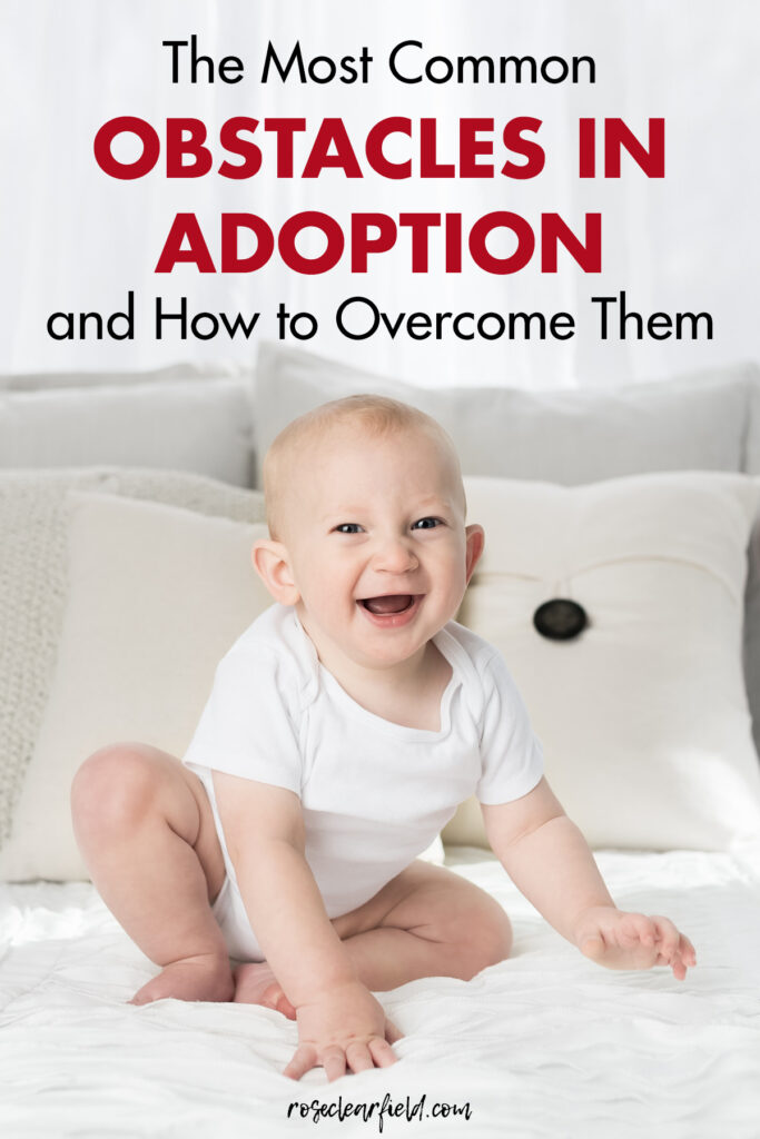 The Most Common Obstacles in Adoption and How to Overcome Them