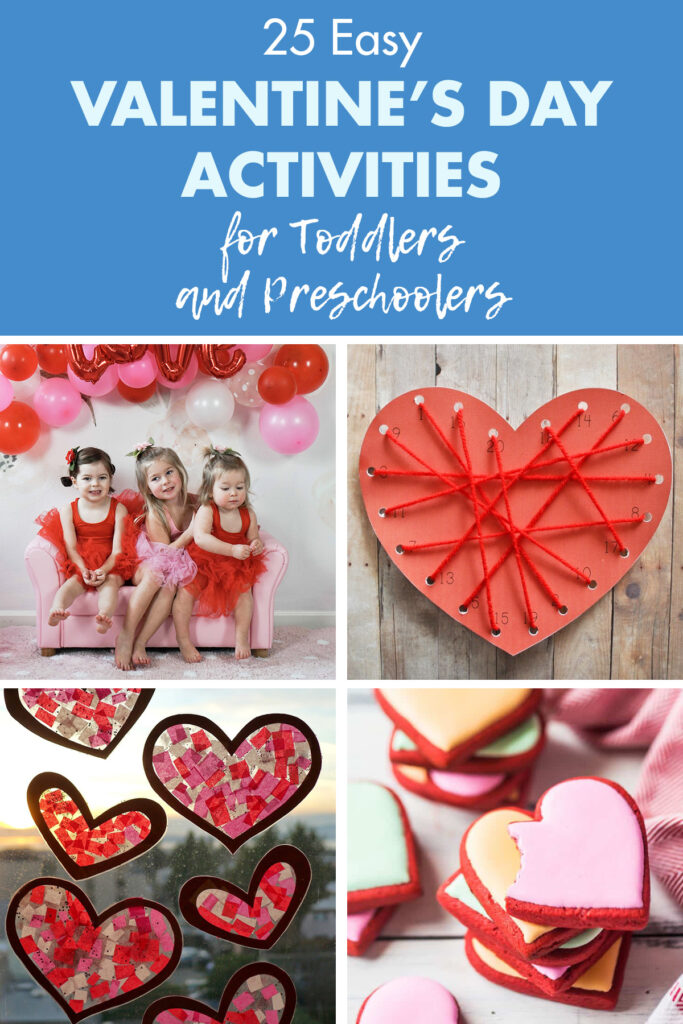 25 Easy Valentine's Day Activities for Toddlers and Preschoolers