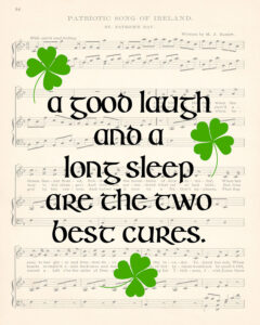 A Good Laugh and a Long Sleep St. Patrick's Day 8x10