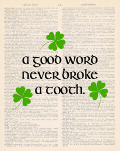 A Good Word Never Broke a Tooth Dictionary Page 8x10
