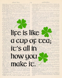 Life is Like a Cup of Tea Dictionary Page 8x10