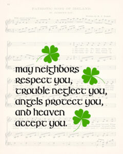May Neighbors Respect You St. Patrick's Day 8x10