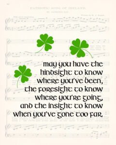 May You Have the Hindsight to Know St. Patrick's Day 8x10
