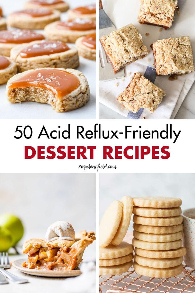 50 Acid Reflux Friendly Dessert Recipes