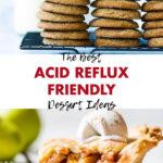 The Best Acid Reflux Friendly Dessert Ideas