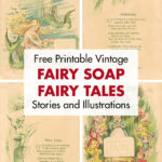 Free Printable Vintage Fairy Tales Fairy Soap Stories and Illustrations