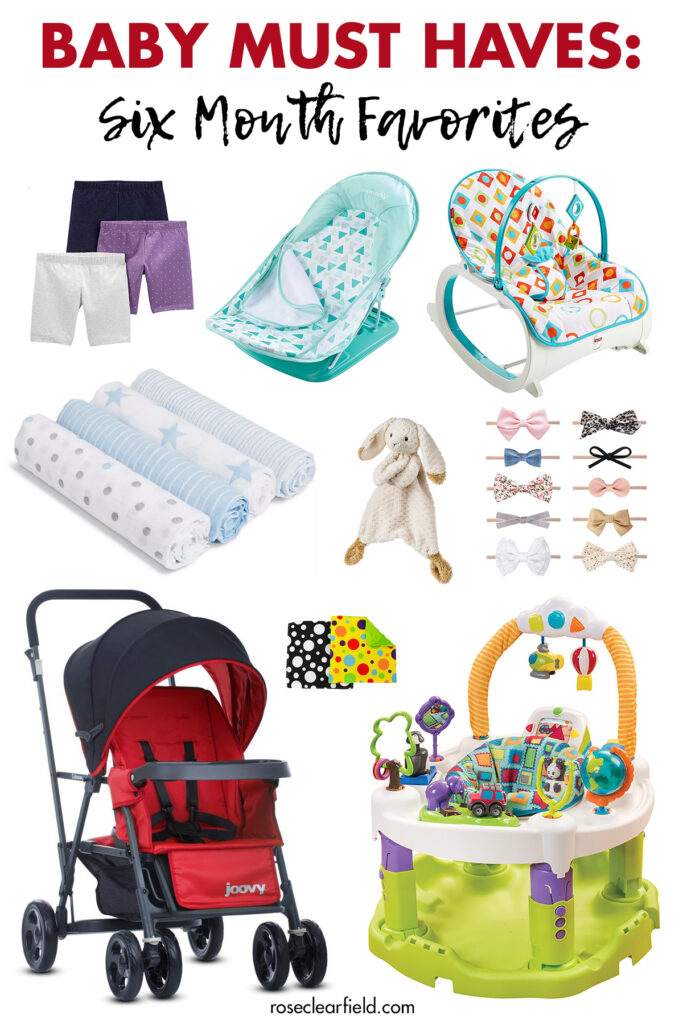 Baby Must Haves Six Month Favorites